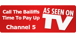 Absolute Enforcement As Seen On TV Channel 5 Call the Bailiffs Time To Pay Up